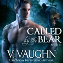 Called by the Bear - Book 2 MP3 Audiobook