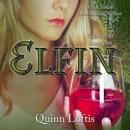 Elfin: The Elfin Series, Book 1 (Unabridged) MP3 Audiobook