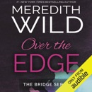 Over the Edge (Unabridged) MP3 Audiobook
