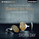 Bared to You: A Crossfire Novel, Book 1 (Unabridged) MP3 Audiobook