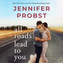 All Roads Lead to You: Stay, Book 3 (Unabridged) MP3 Audiobook