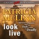 Look Live: Caught Dead in Wyoming, Book 5 (Unabridged) MP3 Audiobook