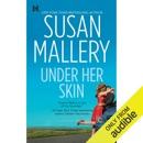 Under Her Skin: Lone Star Sisters, Book 1 (Unabridged) MP3 Audiobook