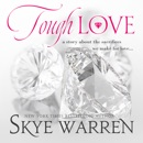 Tough Love: A Dark Mafia Romance Novella MP3 Audiobook