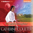 Wizard's Daughter: Bride Series, Book 10 (Unabridged) MP3 Audiobook