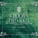 The Door in the Wall and Other Stories (Unabridged) MP3 Audiobook