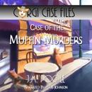 Case of the Muffin Murders: Corgi Case Files, Book 5 (Unabridged) MP3 Audiobook
