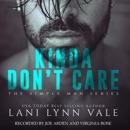 Kinda Don't Care: The Simple Man Series, Book 1 (Unabridged) MP3 Audiobook