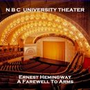 N B C University Theater: A Farewell To Arms MP3 Audiobook