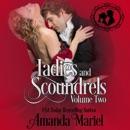 Ladies and Scoundrels, Volume Two (Unabridged) MP3 Audiobook