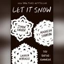 Let it snow: Tre vinterromancer MP3 Audiobook