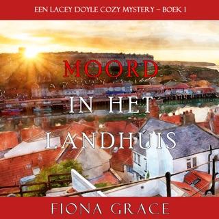 Moord in het landhuis (een Lacey Doyle Cozy Mystery – Boek 1) E-Book Download