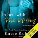 In Bed with Mr. Wrong (Unabridged) MP3 Audiobook