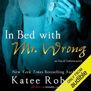 In Bed with Mr. Wrong (Unabridged) E-Book Download