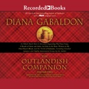 The Outlandish Companion Volume Two: The Companion to The Fiery Cross, A Breath of Snow and Ashes, An Echo in the Bone, and Written in My Own Heart's Blood MP3 Audiobook