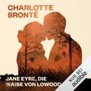 Jane Eyre, die Waise von Lowood MP3 Audiobook