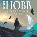 La nef du crépuscule: L'assassin royal 3 MP3 Audiobook