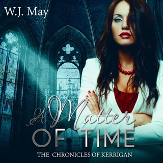 A Matter of Time: The Chronicles of Kerrigan Sequel, Book 1 (Unabridged) E-Book Download