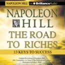 Napoleon Hill - The Road to Riches: 13 Keys to Success mp3 descargar