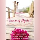 Summer Brides MP3 Audiobook