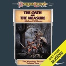 The Oath and the Measure: Dragonlance: Meetings Sextet, Book 4 (Unabridged) MP3 Audiobook