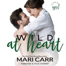 Wild at Heart: Best Friends to Lovers Romantic Comedy MP3 Audiobook
