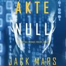 Akte Null [File Zero]: Ein Agent Null Espionage-Thriller, Buch #5 [An Agent Zero Spy Thriller, Book 5] (Unabridged) MP3 Audiobook