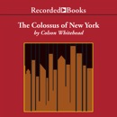 The Colossus of New York MP3 Audiobook