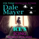 Ice's Icing: A SEALs of Honor World Novel: Heroes for Hire, Book 20 (Unabridged) MP3 Audiobook