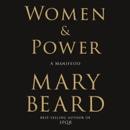 Women & Power: A Manifesto (Unabridged) MP3 Audiobook