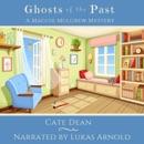 Ghosts of the Past: Maggie Mulgrew Mysteries, Book 6 (Unabridged) MP3 Audiobook