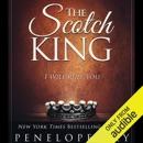 The Scotch King: Scotch Series, Book 1 (Unabridged) mp3 descargar