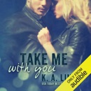 Take Me with You (Unabridged) MP3 Audiobook