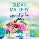 Meant to Be Yours MP3 Audiobook