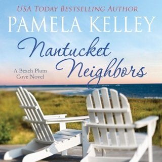 Nantucket Neighbors: A Beach Plum Cove Novel, Book 2 (Unabridged) E-Book Download