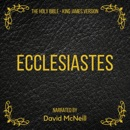 The Holy Bible - Ecclesiastes (King James Version) MP3 Audiobook
