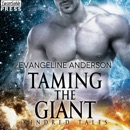 Taming the Giant: A Kindred Tales Novel MP3 Audiobook