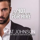 Hot Billionaire for Hire: Hot for Hire, Book 1 (Unabridged) MP3 Audiobook