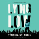 Lying Low: A Jane Avery Mystery: Jane Avery Mysteries, Book 2 (Unabridged) MP3 Audiobook