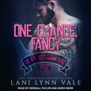 One Chance, Fancy: Bear Bottom MC, Five MP3 Audiobook