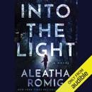 Into the Light (Unabridged) MP3 Audiobook