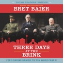 Download Three Days at the Brink: Young Readers' Edition MP3