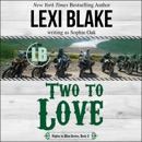 Two to Love: Nights in Bliss Series, Book 2 (Unabridged) MP3 Audiobook