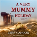 A Very Mummy Holiday: A Tourist Trap Novella MP3 Audiobook