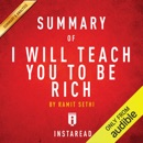 Summary of I Will Teach You to Be Rich: by Ramit Sethi Includes Analysis (Unabridged) MP3 Audiobook