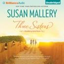 Three Sisters: Blackberry Island, Book 2 (Unabridged) MP3 Audiobook