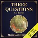 Three Questions (Unabridged) mp3 descargar