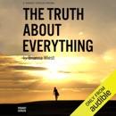Download The Truth About Everything (Unabridged) MP3