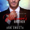 The Billionaire's Brother: A Sweet-with-Heat Billionaire Romance: The Broke Billionaires Club, Book 2 (Unabridged) MP3 Audiobook