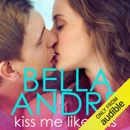 Kiss Me Like This: The Morrisons (Unabridged) MP3 Audiobook